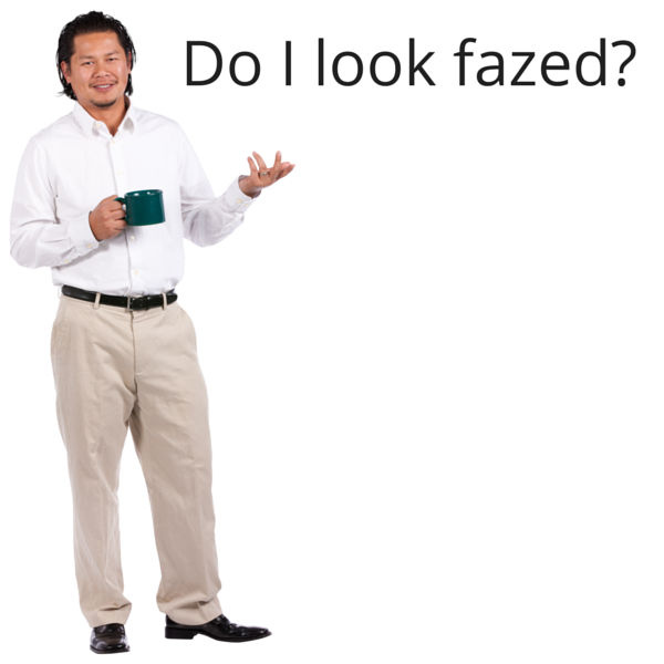 "What's the proper use of ""fazed?"""